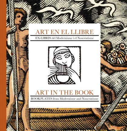 ART EN EL LLIBRE : EX- LIBRIS SWL MODERNISME I EL NOUCENTISME