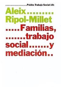 FAMILIAS TRABAJO SOCIAL Y MEDIACION