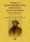 VIAJES Y DESCUBRIMIENTOS ESPAÑOLES EN EL PACÍFICO : MAGALLANES, ELCANO, LOAYSA, SAAVEDRA