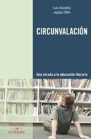CIRCUNVALACIÓN : UNA MIRADA A LA EDUCACIÓN LITERARIA
