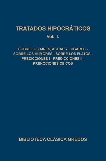 TRATADOS HIPOCRATICOS II(AIRES.AGUAS.HUMORES.FLATOS.PREDICCIONES N.90
