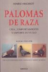 PALOMAS DE RAZA CRIA, COMPORTAMIENTO Y DEPORTE DE VUELO