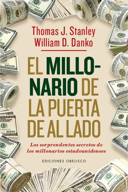 MILLONARIO DE LA PUERTA DE AL LADO, EL.