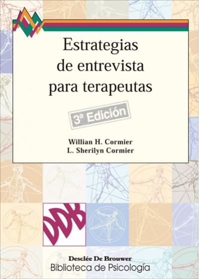 Estrategias de entrevista para terapeutas: Habilidades básicas e intervenciones cognitivo-condu