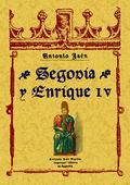 SEGOVIA Y ENRIQUE IV