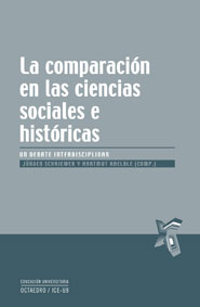 LA COMPARACIÓN EN LAS CIENCIAS SOCIALES E HISTÓRICAS : UN DEBATE INTERDISCIPLINAR