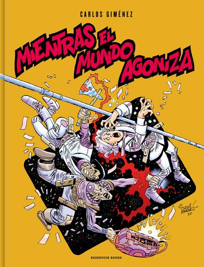 MIENTRAS EL MUNDO AGONIZA.
