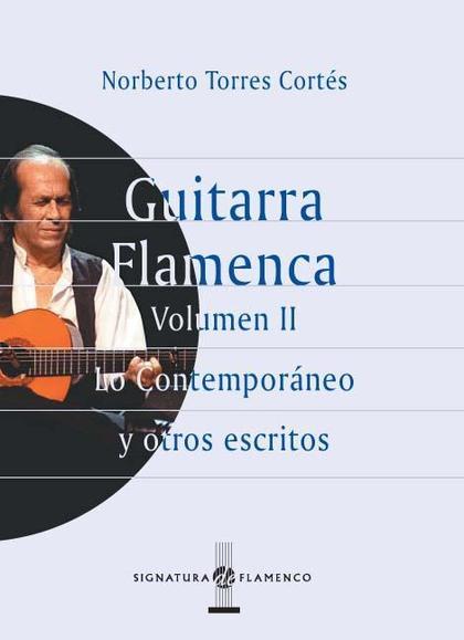 Guitarra flamenca. Vol. II