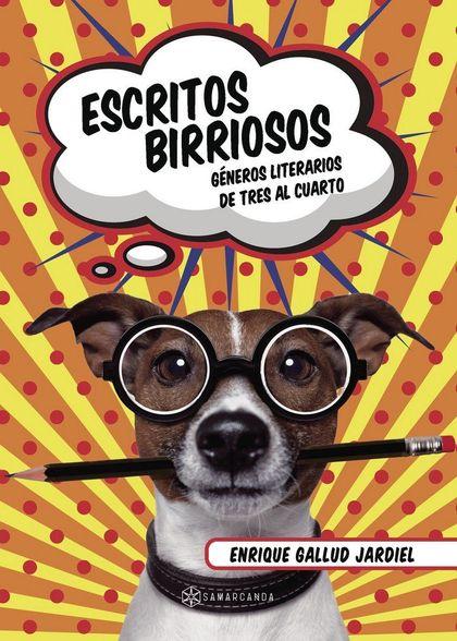 ESCRITOS BIRRIOSOS. GÉNEROS LITERARIOS DE TRES AL CUARTO