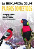 ENCICLOPEDIA DE LOS PÁJAROS DOMÉSTICOS