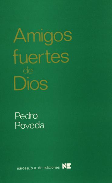 AMIGOS FUERTES DE DIOS