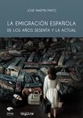 EMIGRACION ESPAÑOLA AÑOS SESENTA ACTUAL.