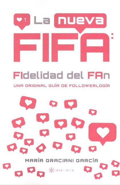 LA NUEVA FIFA: FIDELIDAD DEL FAN.