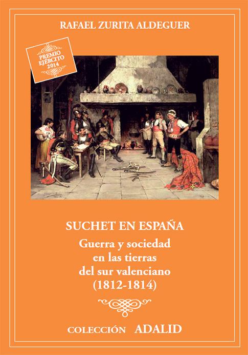 GUERRA Y SOCIEDAD EN LAS TIERRAS DEL SUR VALENCIANO, 1812-1814