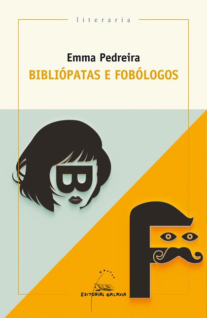 BIBLIÓPATAS E FOBÓLOGOS.
