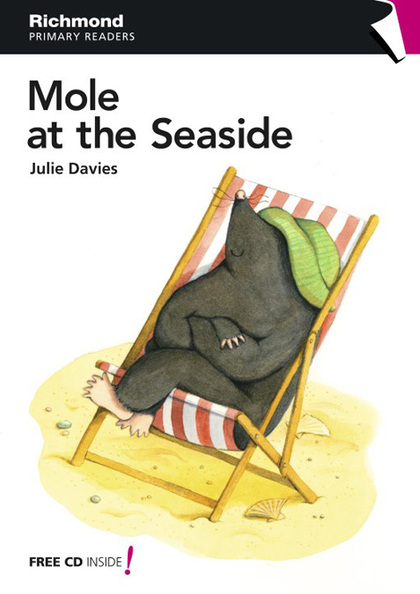 PRIMARY READERS, MOLE AT THE SEASIDE