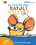 EL CONTE DEL RATOLÍ VALENTI