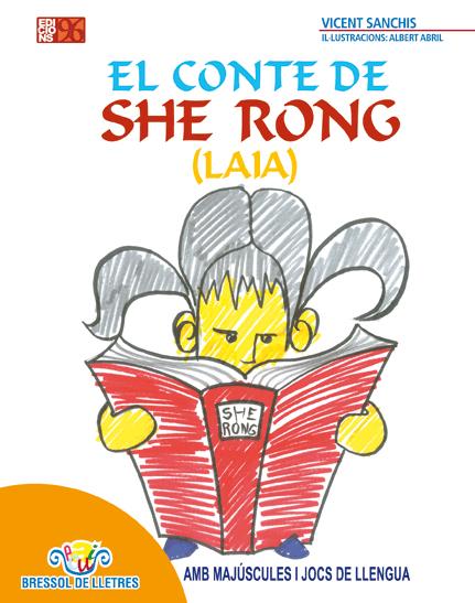 EL CONTE DE SHE RONG