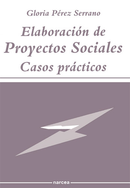 ELABORACION DE PROYECTOS SOCIALES CASOS PRACTICOS