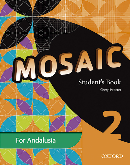 MOSAIC 2ºESO. STUDENT´S BOOK. ANDALUCÍA