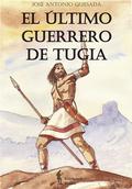 EL ÚLTIMO GUERRERO DE TUGIA