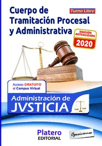 TEMARIO. CUERPO DE TRAMITACIÓN PROCESAL Y ADMINISTRATIVA. TURNO LIBRE. ADMINISTRACIÓN DE JUSTIC