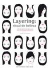 LAYERING: RITUAL DE BELLEZA.