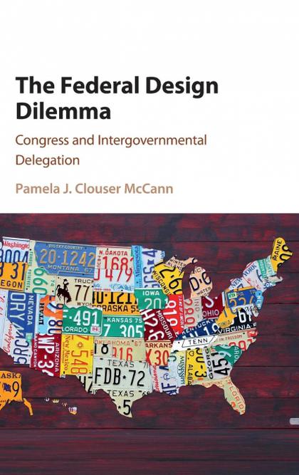 THE FEDERAL DESIGN DILEMMA