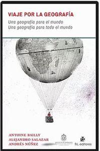 Viaje por la geografía: una geografía para el mundo. Una geografía para todo el mundo