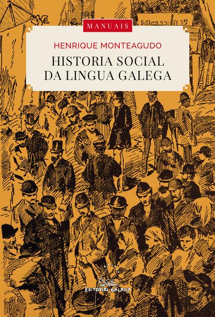 HISTORIA SOCIAL DA LINGUA GALEGA