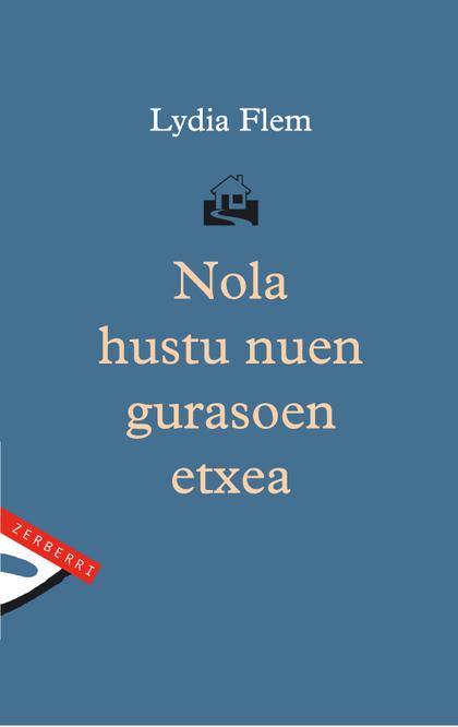 NOLA HUSTU NUEN GURASOEN ETXEA
