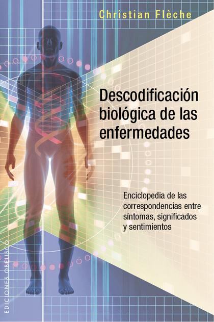 DESCODIFICACION BIOLOGICA DE LAS ENFERMEDADES.