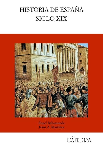 HISTORIA DE ESPAÑA : SIGLO XIX