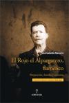 EL ROJO EL ALPARGATERO, FLAMENCO: PROYECCIÓN, FAMILIA Y ENTORNO