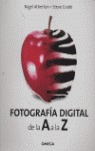 FOTOGRAFÍA DIGITAL DE LA A A LA Z