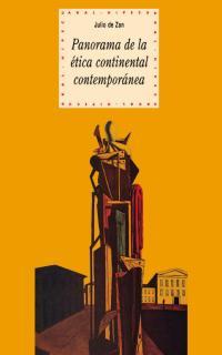 PANORAMA DE LA ÉTICA CONTINENTAL CONTEMPORÁNEA