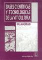 BASES CIENTÍFICAS Y TECNOLÓGICAS DE LA VITICULTURA
