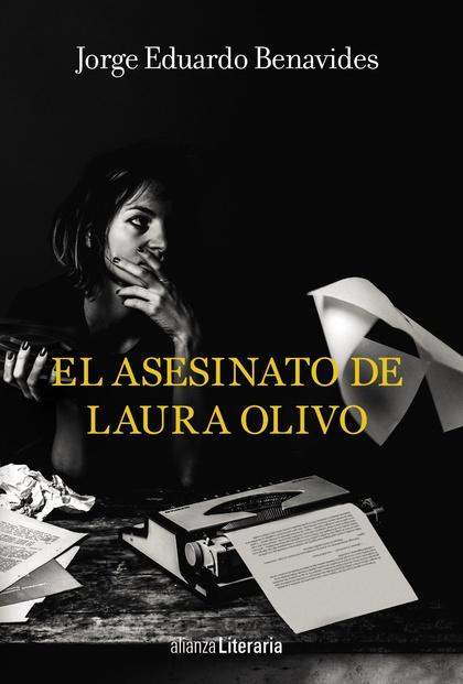 EL ASESINATO DE LAURA OLIVO.