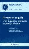 TRASTORNO DE ANGUSTIA: CRISIS DE PÁNICO Y AGORAFOBIA EN ATENCIÓN PRIMA