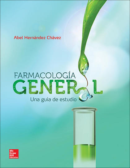 FARMACOLOGIA GENERAL UNA GUIA DE ESTUDIO