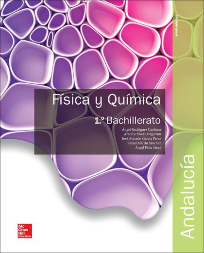 LA - FISICA Y QUIMICA 1 BACHILLERATO. ANDALUCIA..