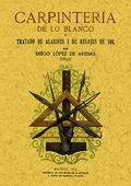 CARPINTERÍA DE LO BLANCO, TRATADO DE ALARIFES Y DE RELOJES DE SOL