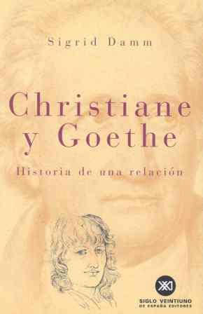 CHIRISTIANE Y GOETHE: UNA INVESTIGACIÓN