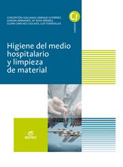 HIGIENE DEL MEDIO HOSPITALARIO Y LIMPIEZA DE MATERIAL.