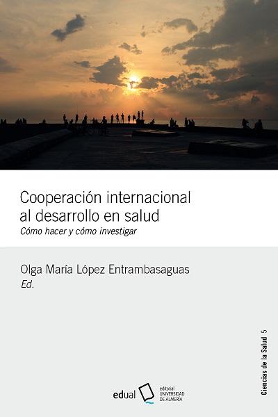 COOPERACIÓN INTERNACIONAL AL DESARROLLO EN SALUD                                CÓMO HACER Y CÓ