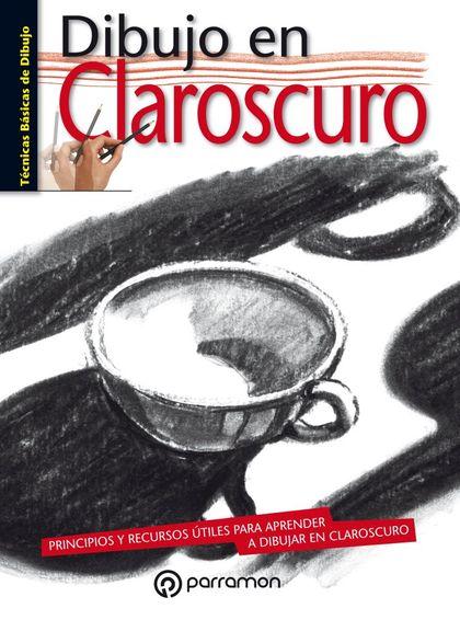 DIBUJO EN CLAROSCURO.