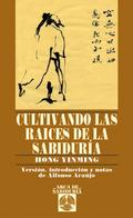 CULTIVANDO LAS RAÍCES DE LA SABIDURÍA