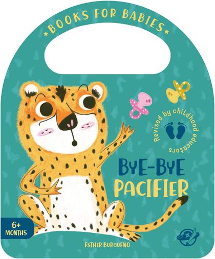 BOOKS FOR BABIES - BYE-BYE PACIFIER. CUENTOS PARA BEBÉS EN INGLÉS - ¡APRENDE A DEJAR EL CHUPETE