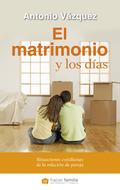 EL MATRIMONIO Y LOS DÍAS : SITUACIONES COTIDIANAS DE LA RELACIÓN DE PAREJA