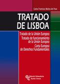TRATADO DE LISBOA : TRATADO DE LA UNIÓN EUROPEA : TRATADO DE FUNCIONAMIENTO DE LA UNIÓN EUROPEA
